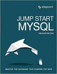 """Jump Start MYSQL"" eBook for free"
