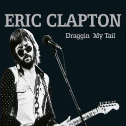 "Eric Clapton ""Draggin' My Tail "" MP3 Album for $3"