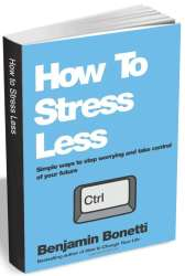 """""""How To Stress Less"""" eBook for free"""