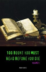"""100 Books You Must Read"" Kindle eBooks for free"
