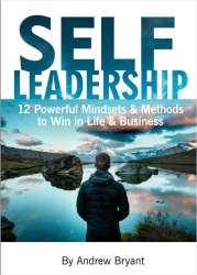Self Leadership: 12 Powerful Mindsets eBook free