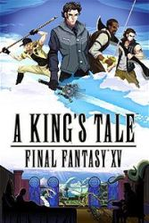 A King's Tale: Final Fantasy XV for PS4 / XB1 free